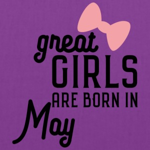 Great Girls are born in May Sh67g Bags & backpacks - Tote Bag