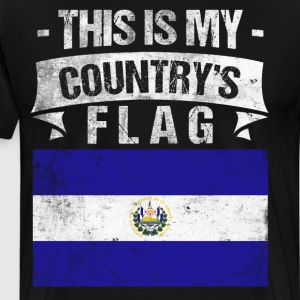 This is My Country's Flag Salvadorian Flag Day  T-Shirts - Men's Premium T-Shirt