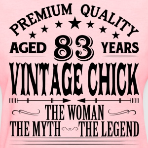 VINTAGE CHICK AGED 83 YEARS T-Shirts - Women's T-Shirt