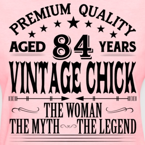 VINTAGE CHICK AGED 84 YEARS T-Shirts - Women's T-Shirt
