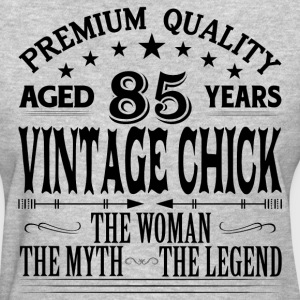VINTAGE CHICK AGED 85 YEARS T-Shirts - Women's T-Shirt