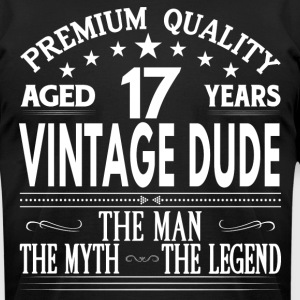 VINTAGE DUDE AGED 17 YEARS T-Shirts - Men's T-Shirt by American Apparel