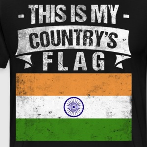 This is My Country's Flag Indian Flag Day T-Shirt T-Shirts - Men's Premium T-Shirt