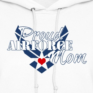 Proud Air Force Mom - Women's Hoodie