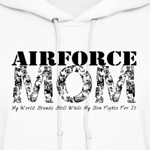 Air Force Mom MY WORLD STANDS STILL (SON) - Women's Hoodie