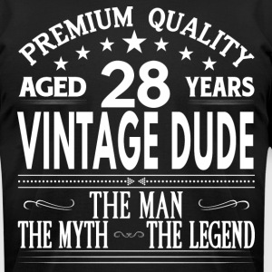 VINTAGE DUDE AGED 28 YEARS T-Shirts - Men's T-Shirt by American Apparel