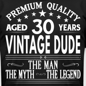 VINTAGE DUDE AGED 30 YEARS T-Shirts - Men's T-Shirt by American Apparel