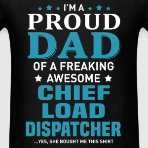 Chief Load Dispatcher's Dad - Men's T-Shirt