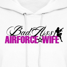 BadAss Air Force Wife