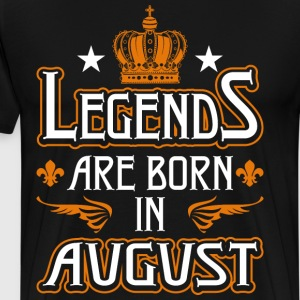 Legends Are Born In Augus T-Shirts - Men's Premium T-Shirt