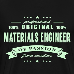 Materials Engineer Passion T-Shirt - Men's Premium T-Shirt