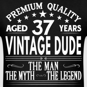 VINTAGE DUDE AGED 37 YEARS T-Shirts - Men's T-Shirt