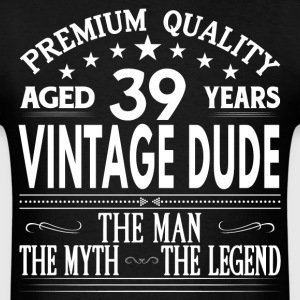 VINTAGE DUDE AGED 38 YEARS T-Shirts - Men's T-Shirt
