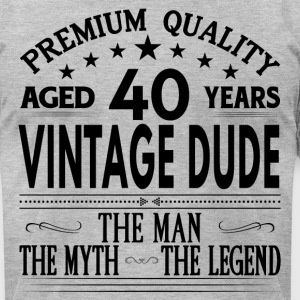 VINTAGE DUDE AGED 40 YEARS T-Shirts - Men's T-Shirt by American Apparel