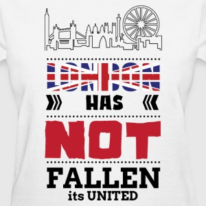 LONDON HAS NOT FALLEN IT IS UNITED T-Shirts - Women's T-Shirt