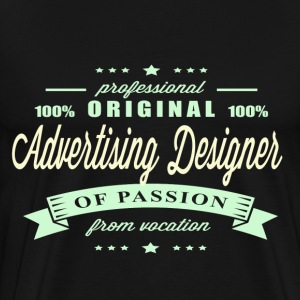 Advertising Designer Passion T-Shirt - Men's Premium T-Shirt