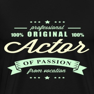 Actor Passion T-Shirt - Men's Premium T-Shirt