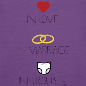 Love, Marriage and Trouble Sh51b Tanks - Women's Premium Tank Top