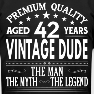 VINTAGE DUDE AGED 42 YEARS T-Shirts - Men's T-Shirt by American Apparel