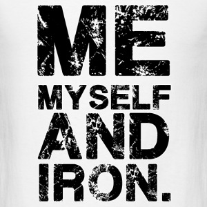 Me Myself Gym Motivation T-Shirts - Men's T-Shirt