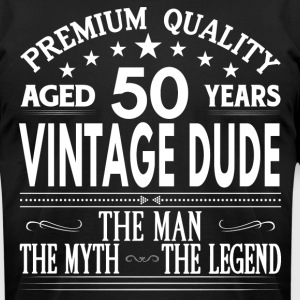 VINTAGE DUDE AGED 50 YEARS T-Shirts - Men's T-Shirt by American Apparel