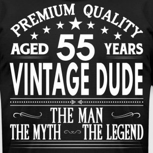 VINTAGE DUDE AGED 55 YEARS T-Shirts - Men's T-Shirt by American Apparel