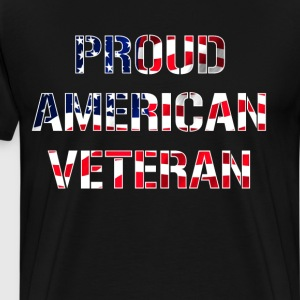 Proud American Veteran American Flag Memorial Day  T-Shirts - Men's Premium T-Shirt
