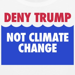 Deny Trump, not climate change Sportswear - Men's Premium Tank