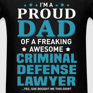 Criminal Defense Lawyer's Dad - Men's T-Shirt