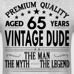 VINTAGE DUDE AGED 65 YEARS T-Shirts - Men's T-Shirt