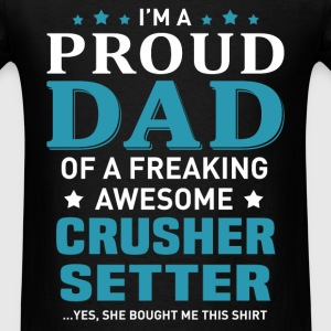Crusher Setter's Dad - Men's T-Shirt