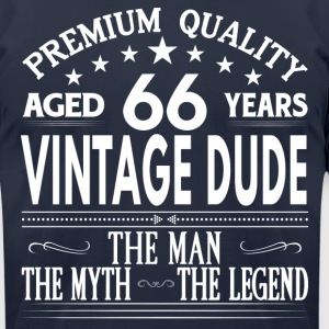 VINTAGE DUDE AGED 66 YEARS T-Shirts - Men's T-Shirt by American Apparel