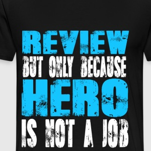 review Hero - Men's Premium T-Shirt