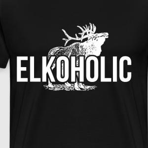 Elkoholic Hunting Addiction Great Outdoors T-Shirt T-Shirts - Men's Premium T-Shirt