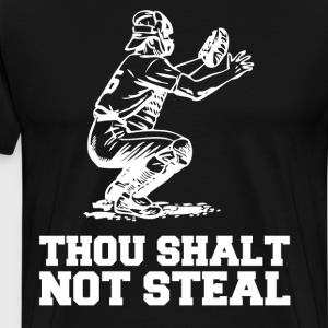 Thou Shalt Not Steal Baseball Catcher Joke T-Shirt T-Shirts - Men's Premium T-Shirt