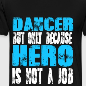dancer Hero - Men's Premium T-Shirt