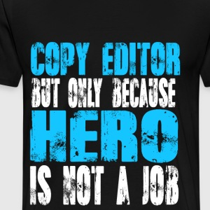 copy editor Hero - Men's Premium T-Shirt
