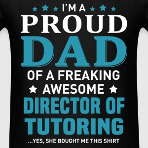 Director of Tutoring's Dad - Men's T-Shirt