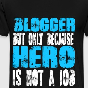 blogger Hero - Men's Premium T-Shirt