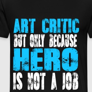 art critic Hero - Men's Premium T-Shirt