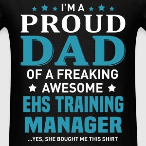 EHS Training Manager's Dad - Men's T-Shirt
