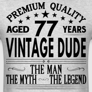 VINTAGE DUDE AGED 77 YEARS T-Shirts - Men's T-Shirt