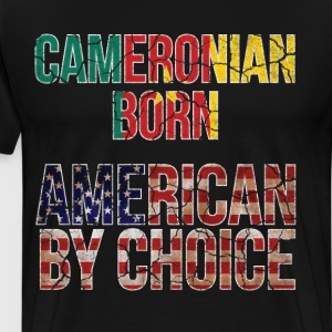 Cameroonian Born American by Choice National Flag  T-Shirts - Men's Premium T-Shirt