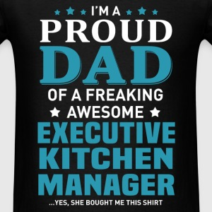 Executive Kitchen Manager's Dad - Men's T-Shirt