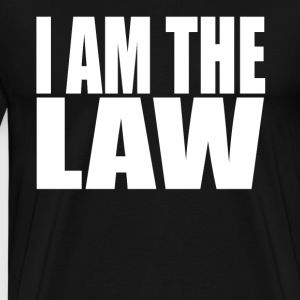 I Am The Law T-Shirts - Men's Premium T-Shirt