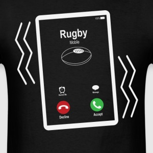 Rugby Mobile is Calling Mobile T-Shirts - Men's T-Shirt