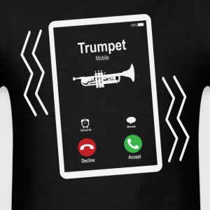 Trumpet Mobile is Calling Mobile T-Shirts - Men's T-Shirt