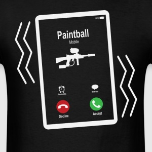 Paintball Mobile is Calling Mobile T-Shirts - Men's T-Shirt