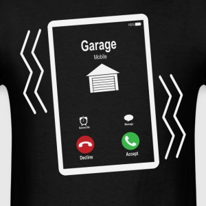 Garage Mobile is Calling Mobile T-Shirts - Men's T-Shirt