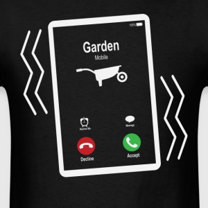 Garden Mobile is Calling Mobile T-Shirts - Men's T-Shirt